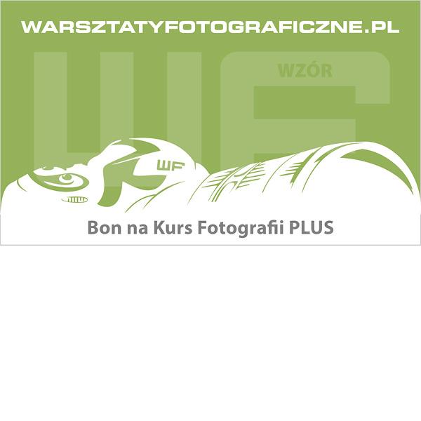Bon podarunkowy na Kurs Fotografii Plus. Warsztaty Fotograficzne.