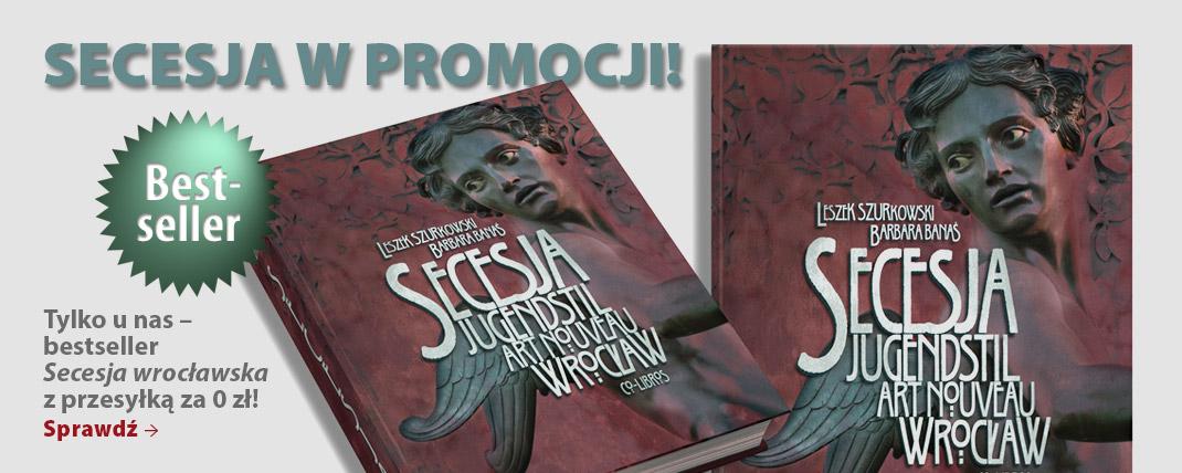 Secesja wrocławska – bestseller. Warsztaty Fotograficzne.